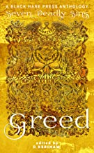 Greed: The desire for material wealth or gain (Seven Deadly Sins Book 5) (English Edition)