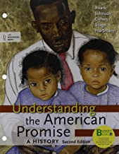Loose-Leaf Version of Understanding the American Promise 2e Cmb & Launchpad for Understanding the American Promise 2e Cmb ...