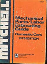 Mitchell Mechanical Parts/labor Estimating Guide (Domestic Cars, 1070 Edition)