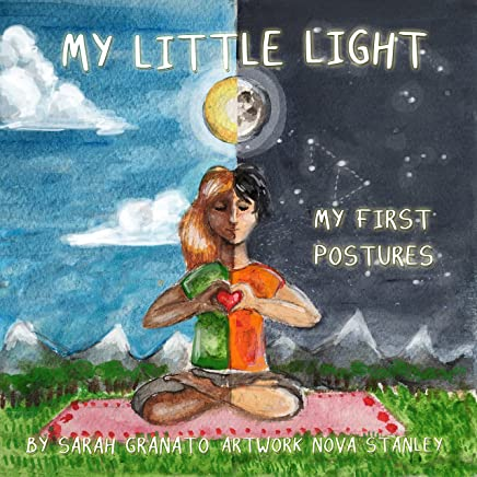 Amazon.com: My Little Light: my first postures eBook: Sarah ...