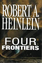 Four Frontiers - Rocketship Galileo, Space Cadet, Red Planet, Farmer In The Sky (Rocket Ship Galileo, Space Cadet, Red Pla...