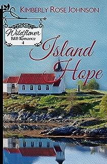 Island Hope (Wildflower B&B Romance Book 4)