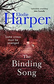 The Binding Song: A chilling thriller with a killer ending (English Edition)