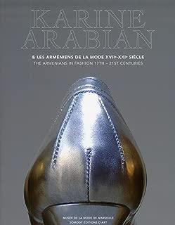 Karine Arabian: The Armenians in Fashion 17th 21st Centuries