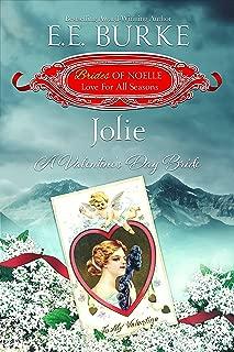Jolie: A Valentine's Day Bride (Brides of Noelle Book 2)