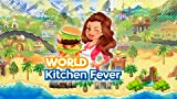 World Kitchen Fever- Top Craze Cooking Super Chef