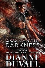 Awaken the Darkness (Immortal Guardians Book 8) Kindle Edition