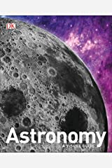 Astronomy: A Visual Guide Hardcover
