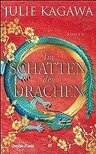 Im Schatten des Drachen: Roman (Schatten-Serie 3) (German Edition)