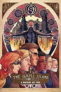 The Jekyll Island Chronicles (Book One): A Machine Age War