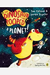The Dinosaur That Pooped A Planet! Kindle Edition