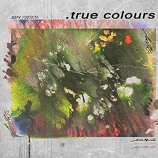 True Colours [Explicit]