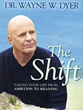 Best wayne dyer film the shift Reviews