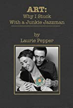 ART: Why I Stuck With a Junkie Jazzman: Inventing a Marriage
