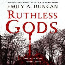 Ruthless Gods: A Novel