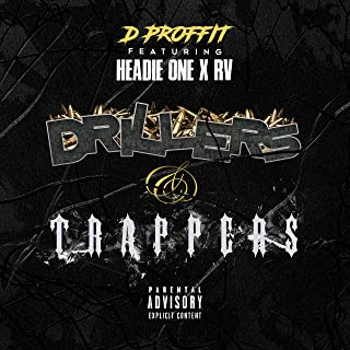 Drillers and Trappers [Explicit]