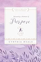 Becoming a Woman of Purpose (Bible Studies: Becoming a Woman Book 3)