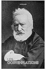 LES CONTEMPLATIONS : Victor Hugo livre complet de 1 à 4 Edition illustrée Format Kindle