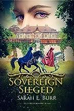 Sovereign Sieged: A Court of Mystery Novel, Book 3