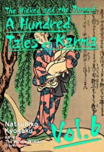 The Wicked and the Damned: A Hundred Tales of Karma Vol.6