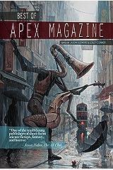Best of Apex Magazine: Volume 1 Kindle Edition