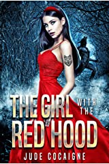 The Girl with the Red Hood: A Twisted Fairy Tale Retelling Kindle Edition