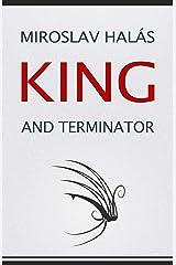 King and Terminator Kindle Edition