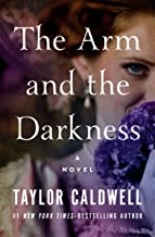 The Arm and the Darkness: A Novel