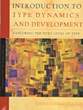 Introduction to type: Dynamics and development : exploring the next level of type ([Introduction to type series])