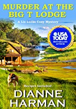Murder at the Big T Lodge: A Liz Lucas Cozy Mystery (English Edition)