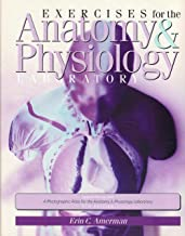 Exercises for the Anatomy & Physiology Laboratory