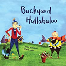 Backyard Hullabaloo: A Rollicking, Riotous Read & a Humorous Picture Book for Children Aged 6-9