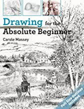 Drawing for the Absolute Beginner (ABSOLUTE BEGINNER ART)
