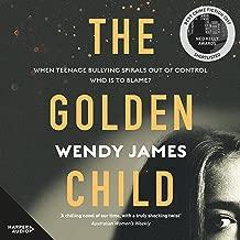 The Golden Child: Sweetness, Danger, Bullying, Shame