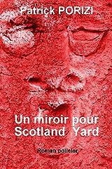 Un miroir pour Scotland Yard Format Kindle