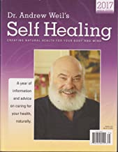 Dr. Andrew Weil's Self Healing 2017 Annual Magazine