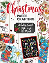 Christmas Papercrafting: Holiday Cards, Gift Tags, and More! (Design Originals) A Paper Crafting Kit in a Book with 50 Greeting Cards, 16 Gift Tags, 18 Mini-Cards, Scrapbook Paper, and Much More