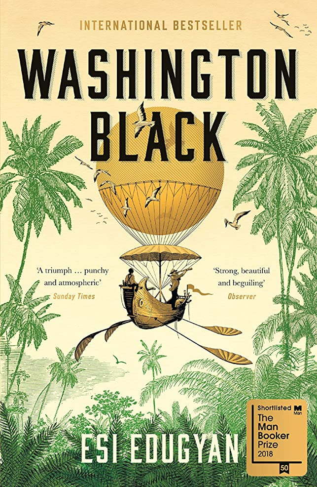 彼女忌まわしい冷凍庫Washington Black: Shortlisted for the Man Booker Prize 2018 (English Edition)