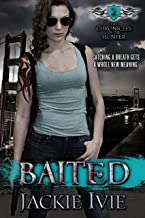 Baited (The Chronicles of the Hunter Book 2)