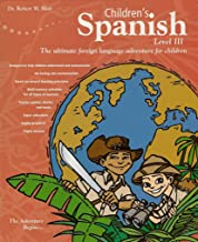 Children's Spanish: Level III (Power-Glide Foreign Language Courses)