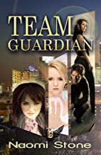 Team Guardian (English Edition)