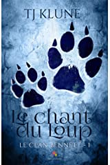 Le chant du Loup: Le clan Bennett, T1 Format Kindle