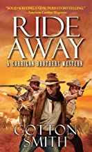 Ride Away (A Corrigan Brothers Western Book 1)
