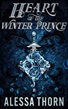 Heart of the Winter Prince: A Fated Mates Fae Romance (Wrath of the Fae Book 2)