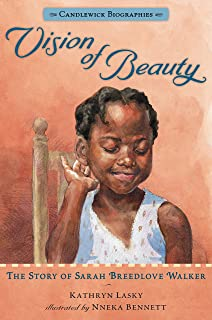 Vision of Beauty: Candlewick Biographies: The Story of Sarah Breedlove Walker
