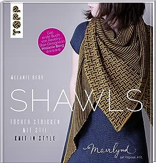 Shawls: Tücher stricken mit Stil. Knit in Style. (zweisprachige Ausgabe in Deutsch und Englisch)
