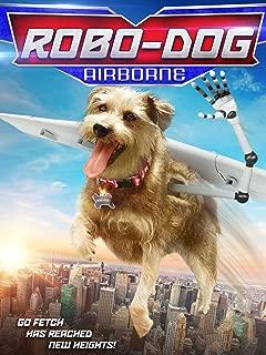 Robo-Dog: Airborne