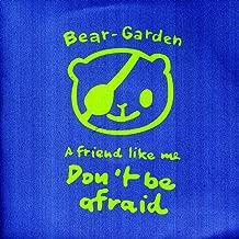 A Friend Like Me Don't Be Afraid