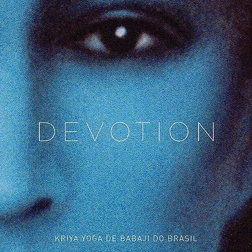Devotion by Kriya Yoga de Babaji do Brasil on Amazon Music ...