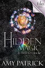 Hidden Magic (Ancient Court #2) (The Hidden Saga Book 8): A Hidden Novel Kindle Edition